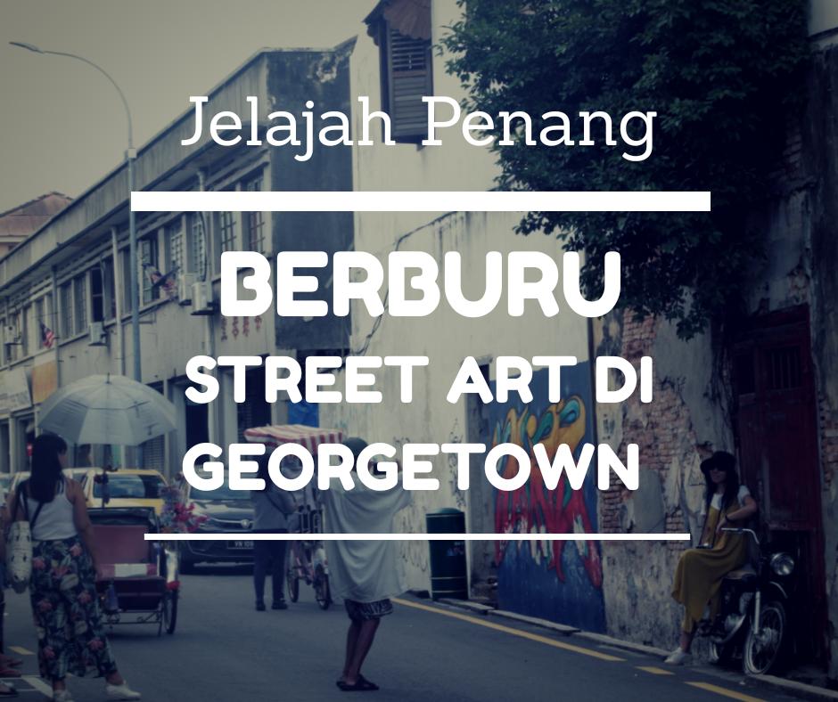 sreet art di George Town Penang