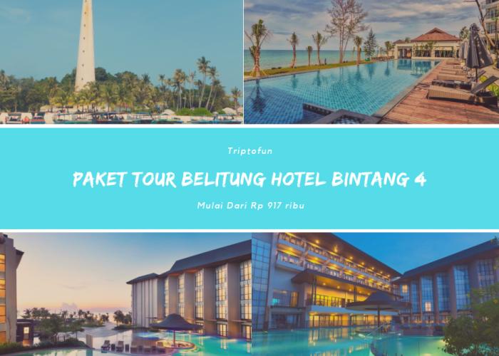 paket tour belitung hotel bintang 4