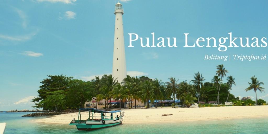 wisata pulau lengkuas
