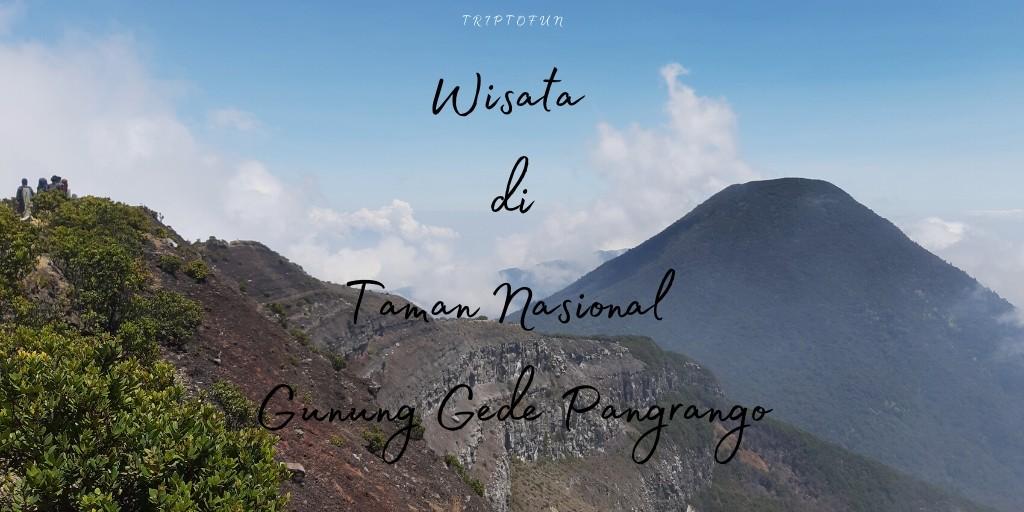 obyek wisata taman nasional gunung gede pangrango