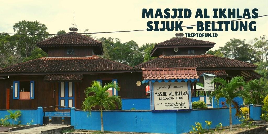 wisata religi masjid al ikhlas sijuk belitung